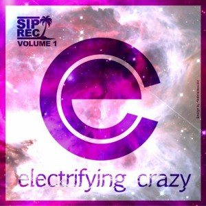 Electrifying Crazy VOL. 1