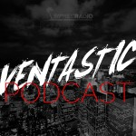 Ventastic Podcast Episode 002
