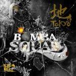 Bombasquad Presents: Tokyo EP